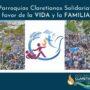 Las Parroquias Claretianas Solidarias marchan a favor  de la vida y de la familia natural
